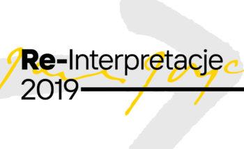 Re-Interpretacje 2019. Wydarzenie towarzyszące