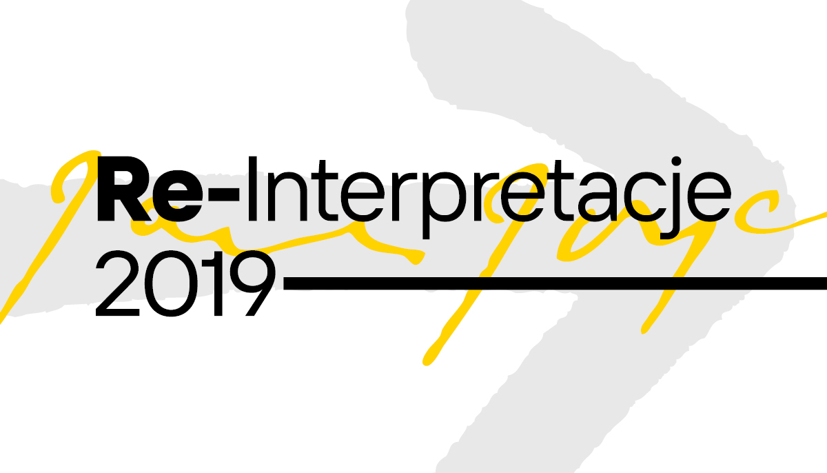 Re-Interpretacje 2019